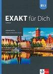 Exakt fur Dich - ниво B1.1: Учебник за 8. клас по немски език - Georgio Motta, Mikaela Petkova-Kessanlis -