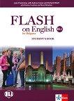 Flash on English for Bulgaria - ниво B1.1: Учебник за 8. клас по английски език - Luke Prodromou, Audrey Cowan, Richard Elliott, Nikolina Tsvetkova, Maria Metodieva -