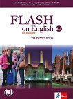 Flash on English for Bulgaria - ниво B1.1: Учебник за 8. клас по английски език - учебник