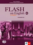 Flash on English for Bulgaria - ниво B1.1: Учебна тетрадка за 8. клас по английски език + CD - помагало