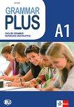 Grammar Plus - ниво A1: Граматика с упражнения по английски език - Lisa Suett -