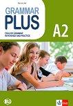 Grammar Plus - ниво A2: Граматика с упражнения по английски език - Sarah Jane Lewis -