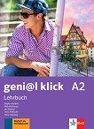 geni@l klick - ниво A2: Учебник по немски език за 8. клас - Birgitta Frohlich, Michael Koenig, Ute Koithan, Petra Pfeifhofer, Theo Scherling -