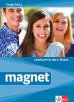 Magnet - ниво A1 - A2: Учебник по немски език за 6. клас - учебна тетрадка