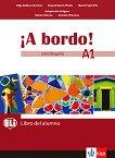 A Bordo! Para Bulgaria - ниво A1: Учебник по испански език за 8. клас - учебна тетрадка