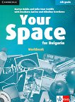 Your Space for Bulgaria - ниво A1 - A2: Учебна тетрадка по английски език за 6. клас + CD - Martyn Hobbs, Julia Starr Keddle, Desislava Zareva, Nikolina Tsvetkova - книга