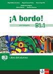 A Bordo! Para Bulgaria - ниво B1.1: Учебник по испански език за 8. клас - Olga Balboa Sanchez, Raquel Garcia Prieto, Merce Pujol Vila, Galina Hitrova, Daniela Vitanova -