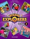 Young Explorers - ниво 2: Учебник по английски език - Suzanne Torres, Nina Louder, Paul Shipton -