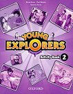 Young Explorers - ниво 2: Учебна тетрадка по английски език - Suzanne Torres, Paul Shipton, S. Evans -