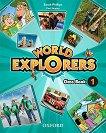 World Explorers - ниво 1: Учебник по английски език - Sarah Phillips, Paul Shipton -