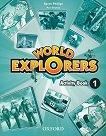 World Explorers - ниво 1: Учебна тетрадка по английски език -
