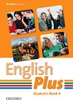 English Plus - ниво 4: Учебник по английски език - Ben Wets, Diana Pye -