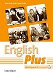 English Plus - ниво 4: Учебна тетрадка по английски език + CD-ROM - Janet Hardy-Gould, James Styring -