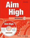 Aim High - ниво 2: Учебна терадка по английски език + CD-ROM - Tim Falla, Paul A. Davies, Paul Kelly -