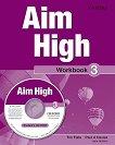 Aim High - ниво 3: Учебна тетрадка по английски език + CD-ROM - Tim Falla, Paul A. Davies, Jane Hudson -