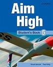 Aim High - ниво 5: Учебник по английски език - Paul Kelly, Susan Iannuzzi -
