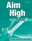Aim High 6: Учебна тетрадка по английски език - Tim Falla, Paul A. Davies, Lewis Lansford -