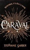 Caraval - Stephanie Garber -