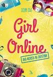 Girl Online във фокуса на обектива - Зоуи Съг - книга