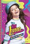 Soy Luna - книга 7: Мечти във въздуха - Малка Монтеверде -