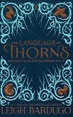 The Language of Thorns - книга