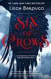 Six of Crows - book 1 - Leigh Bardugo - книга