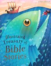 Illustrated Treasury of Bible Stories -