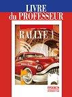 Rallye 1 - А1: Книга за учителя по френски език за 8. клас - учебник