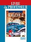 Rallye 2 - А2: Книга за учителя по френски език за 8. клас - Радост Цанева, Лилия Георгиева -