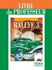 Rallye 3 - В1.1: Книга за учителя по френски език за 8. клас - книга за учителя