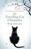 The Travelling Cat Chronicles - Hiro Arikawa -