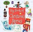Big Book of Christmas Stories -