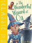 Mini Classic: The Wonderful Wizard of Oz - L. Frank Baum -