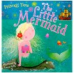 Princess Time: The Little Mermaid - книга