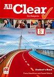 All Clear for Bulgaria: Учебник за 5. клас по английски език - Fiona Mauchline, Daniel Morris -