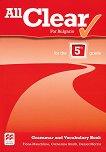 All Clear for Bulgaria: Граматична тетрадка за 5. клас по английски език - Fiona Mauchline, Daniel Morris, Catherine Smith -