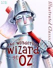 Illustrated Classic: The Wonderful Wizard of Oz - L. Frank Baum -