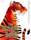 Illustrated Classic: The Jungle Book - Rudyard Kipling -