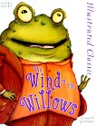 Illustrated Classic: The Wind in the Willows - Kenneth Grahame -