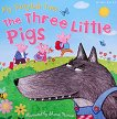 My Fairytale Time: The Three Little Pigs - книга