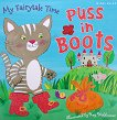 My Fairytale Time: Puss in Boots - книга