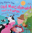 My Rhyme Time: Old Macdonald had a Farm and other singing rhymes - книга