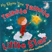 My Rhyme Time: Twinkle Twinkle Little Star and other bedtime rhymes - детска книга