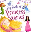 Big Book of Princess Stories - книга