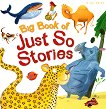 Big Book of Just So Stories - детска книга