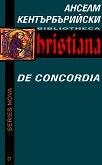 За съгласуването на провидението : De Concordia - Анселм Кентърбърийски -