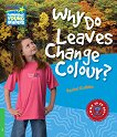 Cambridge Young Readers - ниво 3 (Beginner): Why Do Leaves Change Colour? - Rachel Griffiths -