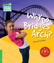 Cambridge Young Readers - ниво 3 (Beginner): Why Do Bridges Arch? - Rachel Griffiths -