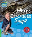 Cambridge Young Readers - ниво 3 (Beginner): Why Do Crocodiles Snap? - Peter Rees - помагало