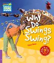 Cambridge Young Readers - ниво 4 (Beginner): Why Do Swings Swing? - Peter Rees -